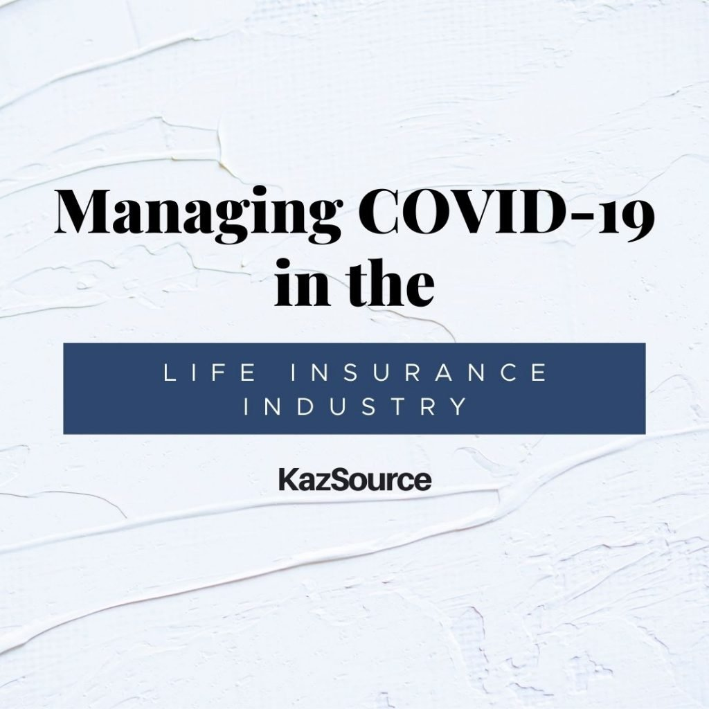 Managing COVID-19 in the Life Insurance Industry with Mitch Long | KazSource Insurance